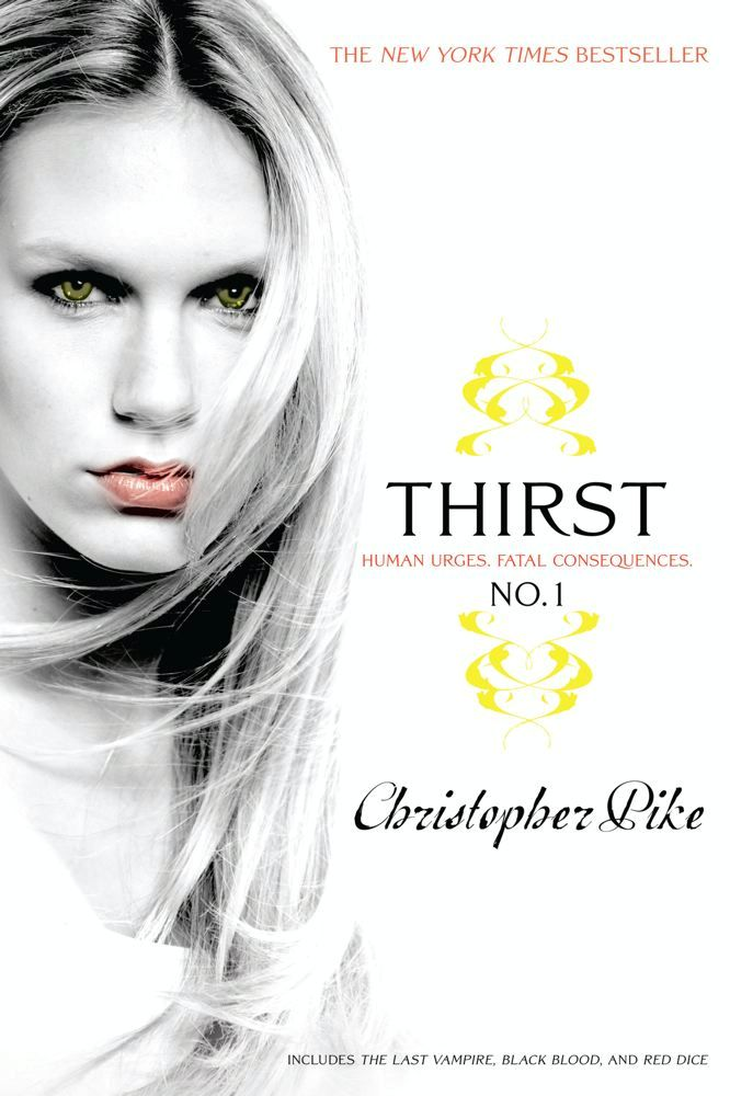 Thirst No. 1 By: Christopher Pike