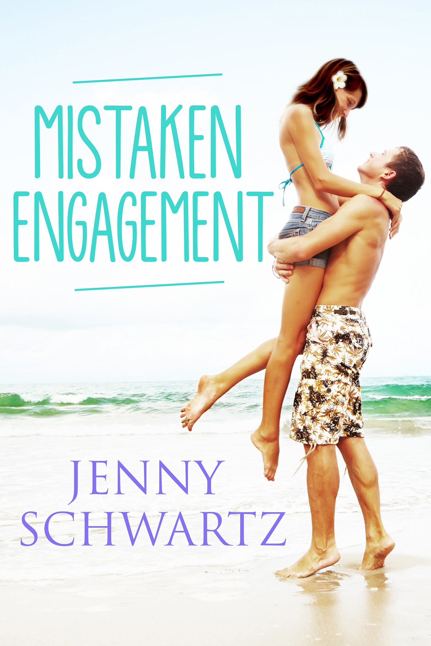 Mistaken Engagement By: Jenny Schwartz