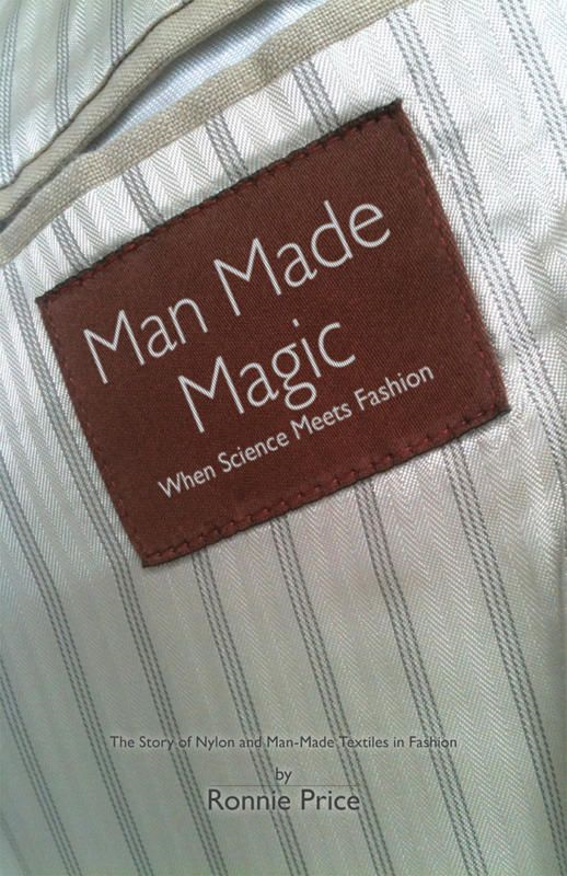 Man Made Magic - When Science Meets Fashion: The Story Of Nylon And Man-Made Textiles In Fashion