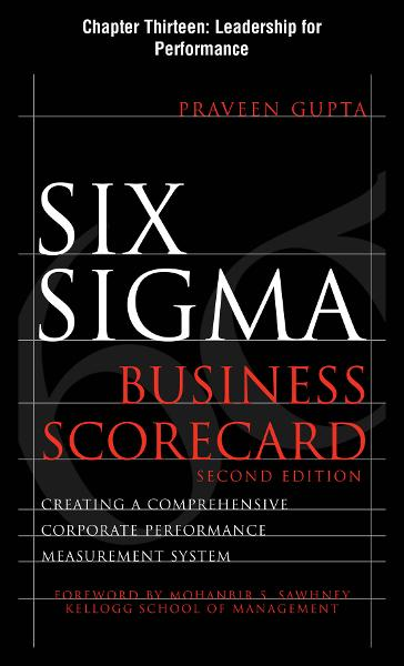 Six Sigma Business Scorecard, Chapter 13 - Leadership for Performance