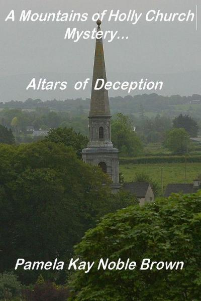 A Mountains of Holly Church Mystery: Altars of Deception