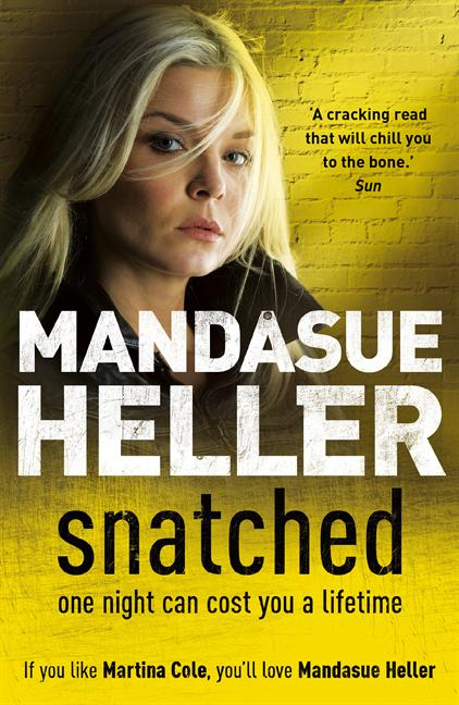 Snatched By: Mandasue Heller