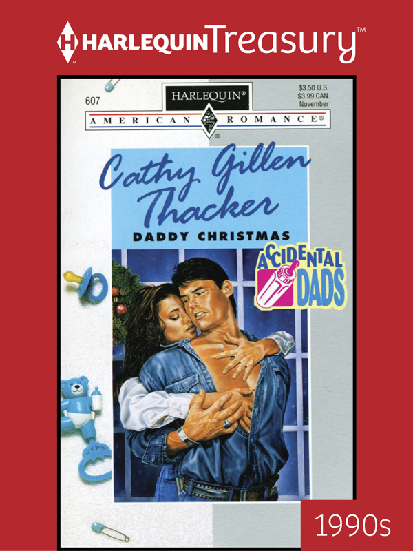 Daddy Christmas By: Cathy Gillen Thacker