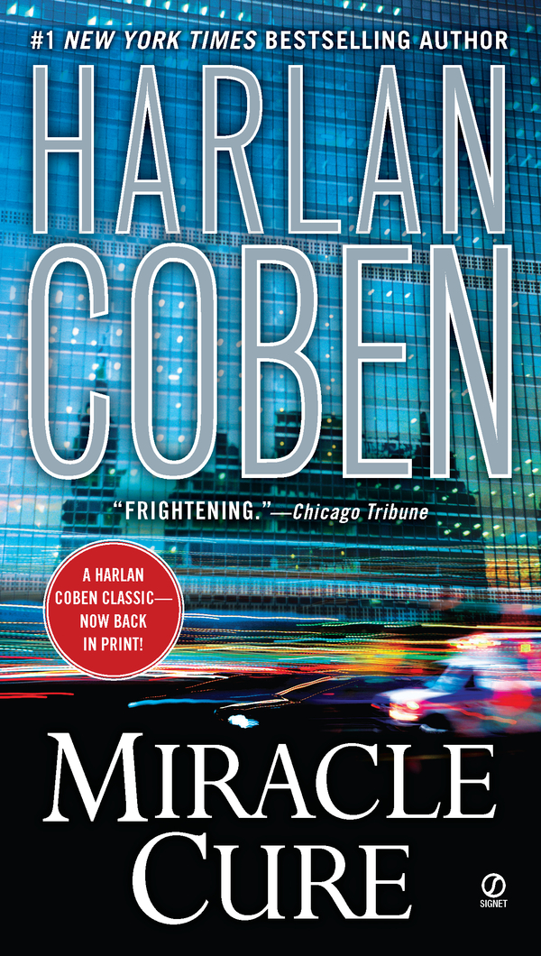 Miracle Cure By: Harlan Coben