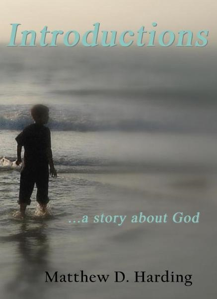 Introductions...a story about God