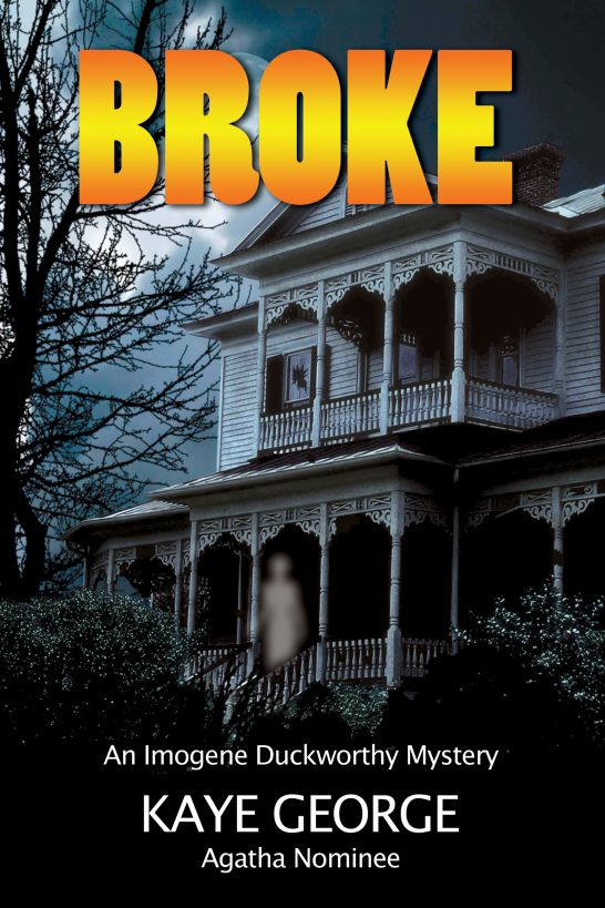 Broke: An Imogene Duckworthy Mystery