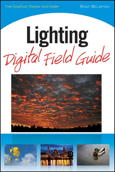 Lighting Digital Field Guide By: Brian McLernon