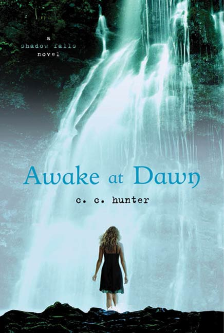 Awake at Dawn By: C. C. Hunter