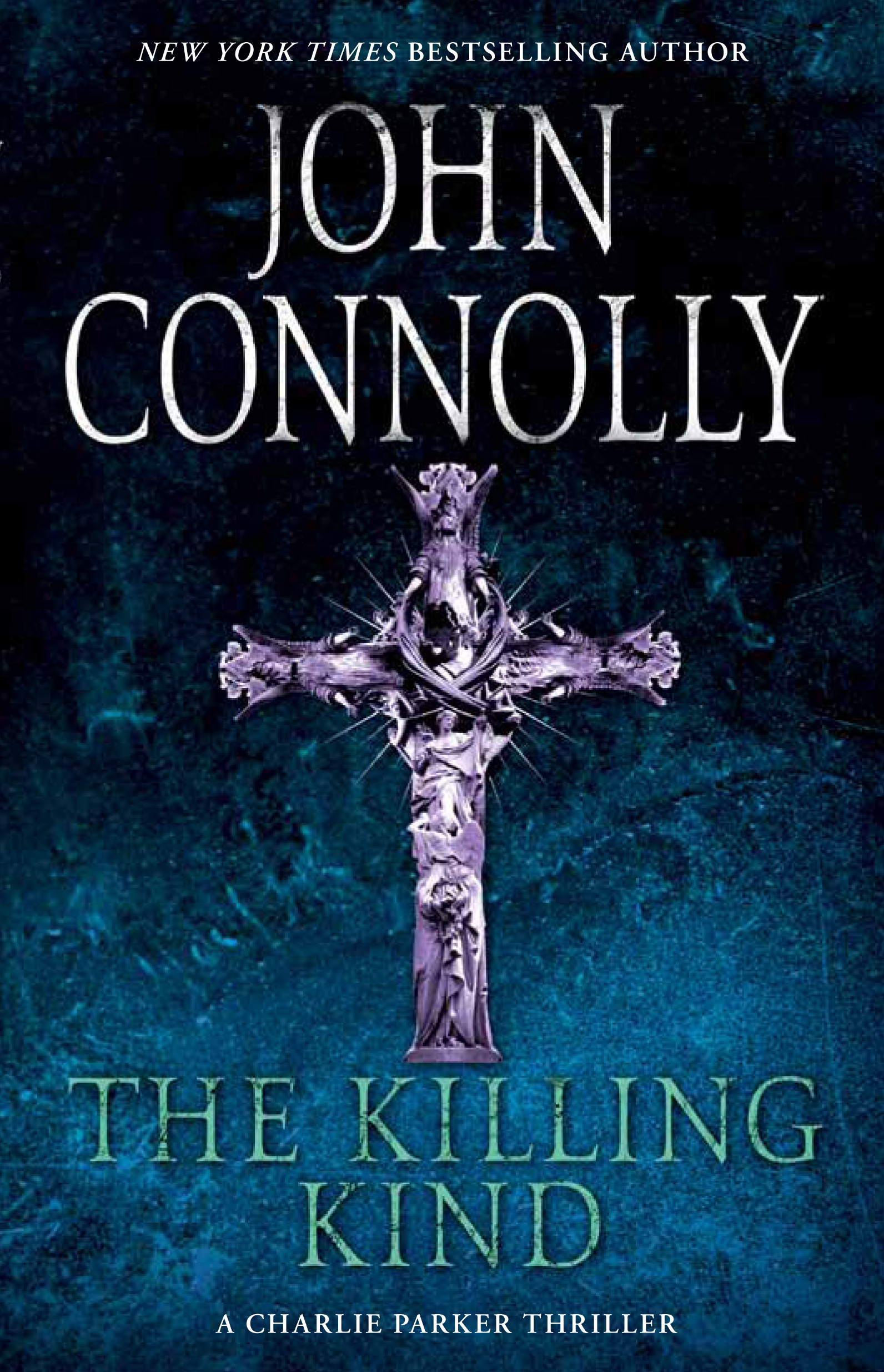 The Killing Kind By: John Connolly