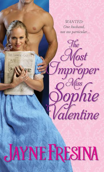 Most Improper Miss Sophie Valentine By: Jayne Fresina