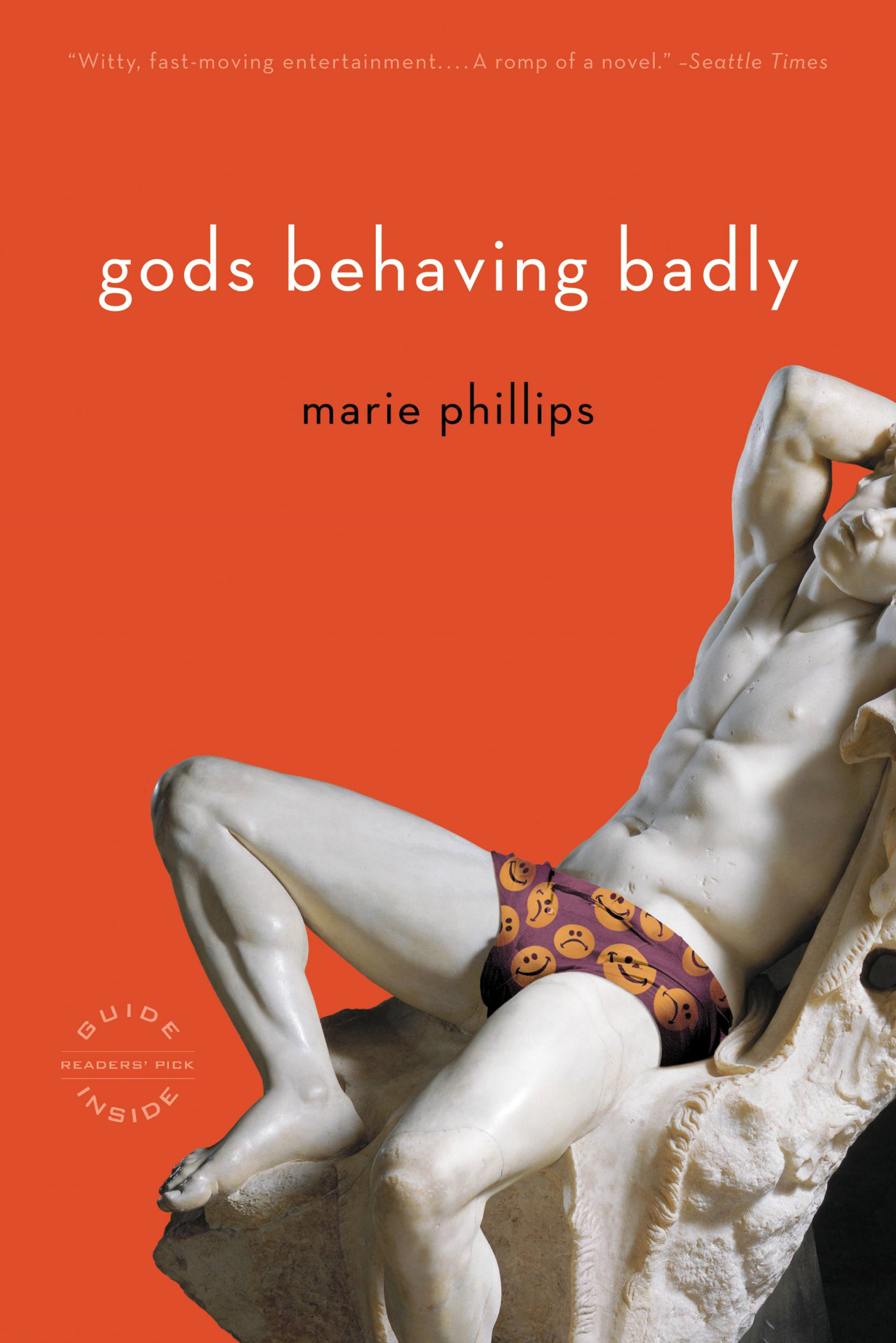 Gods Behaving Badly By: Marie Phillips