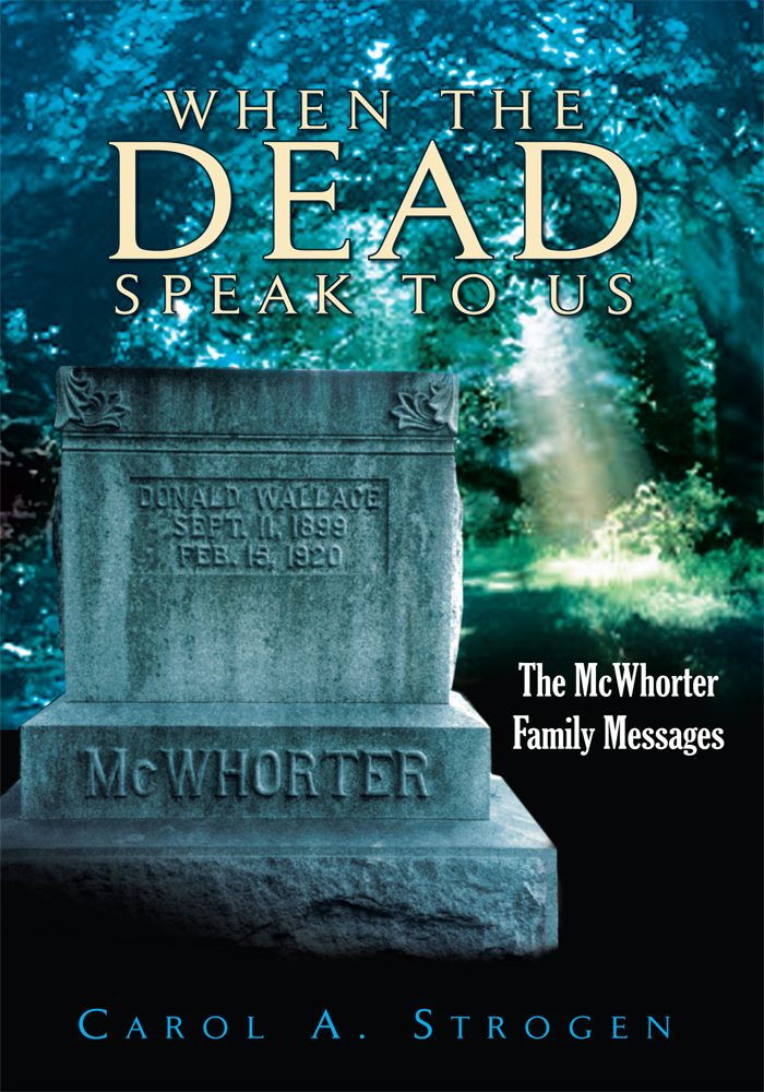WHEN THE DEAD SPEAK TO US