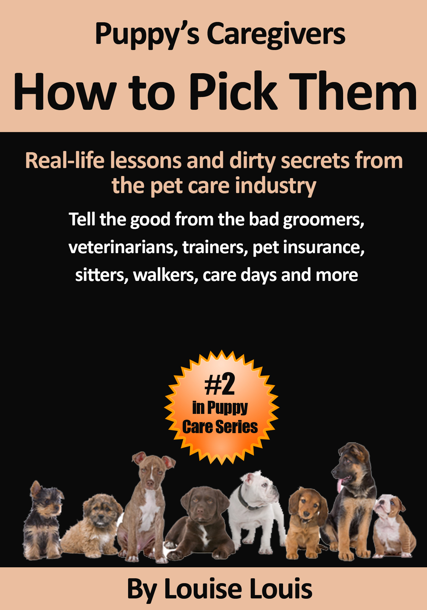 Puppy's Caregivers: How To Pick Them