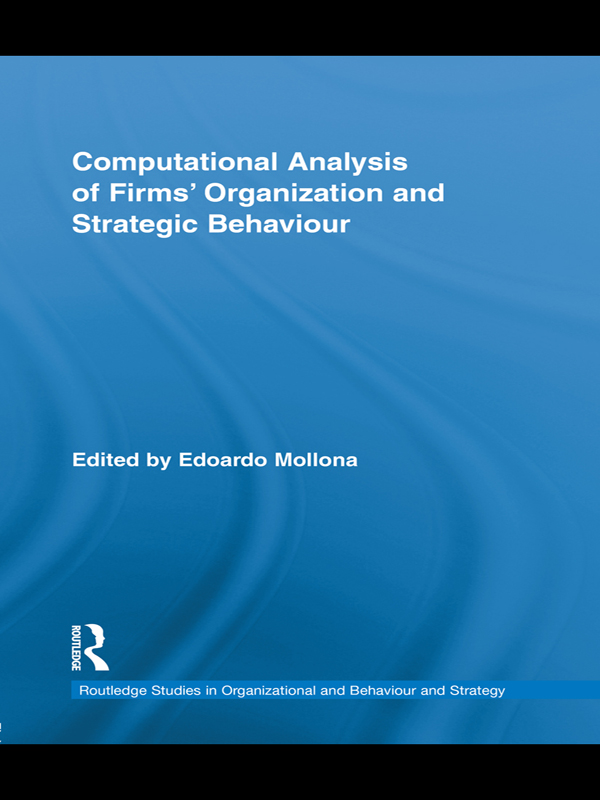 Computational Analysis of Firms? Organization and Strategic Behaviour