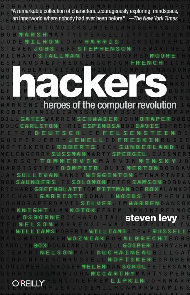 Hackers By: Steven Levy