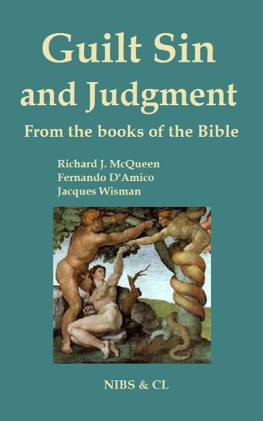Guilt, Sin and Judgment: From the books of the Bible