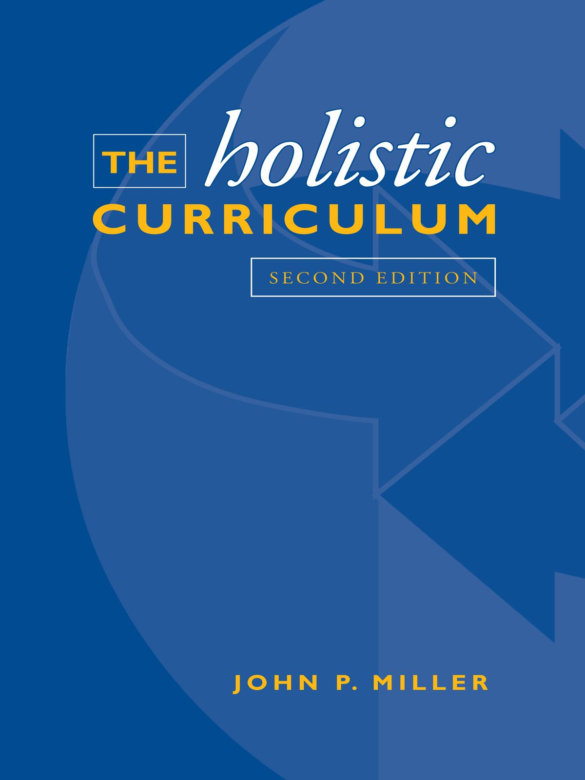 The Holistic Curriculum