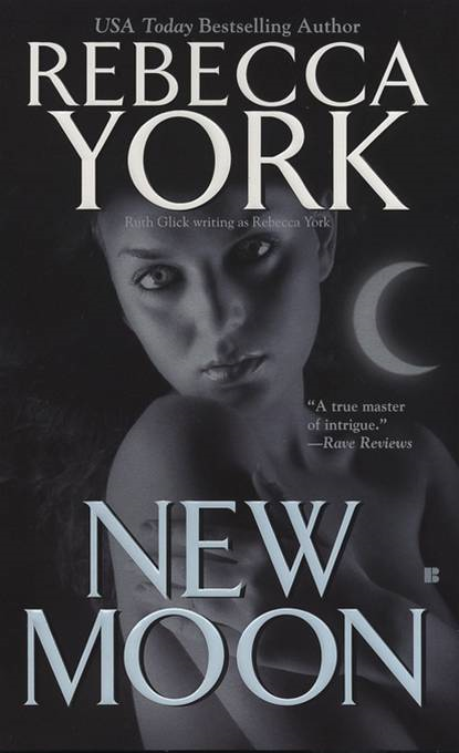 New Moon By: Rebecca York