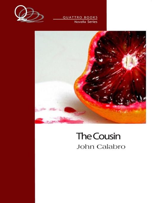 The Cousin By: John Calabro