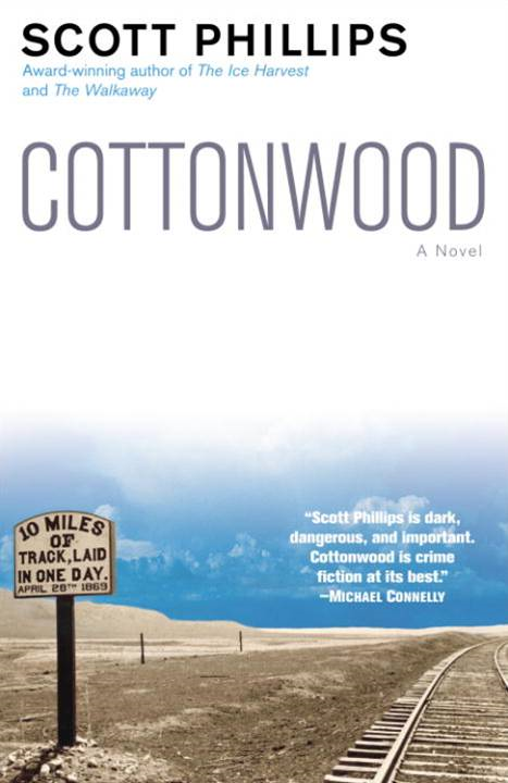 Cottonwood By: Scott Phillips