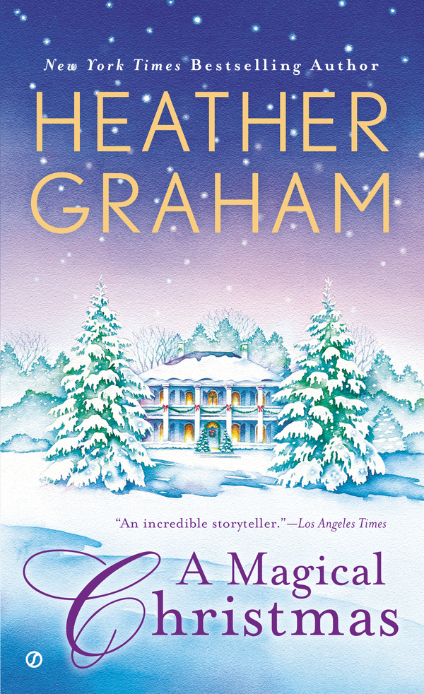 A Magical Christmas By: Heather Graham