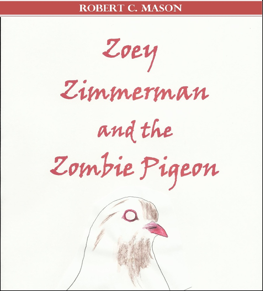 Zoey Zimmerman and the Zombie Pigeon