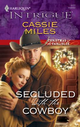 Secluded with the Cowboy By: Cassie Miles