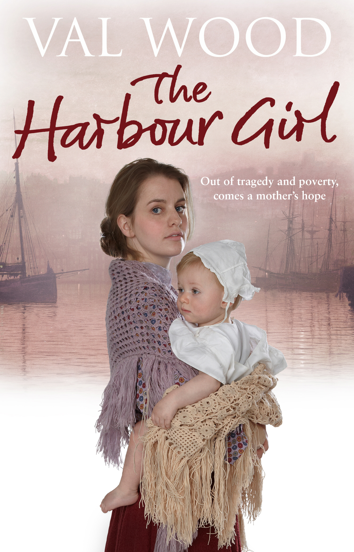 The Harbour Girl By: Val Wood
