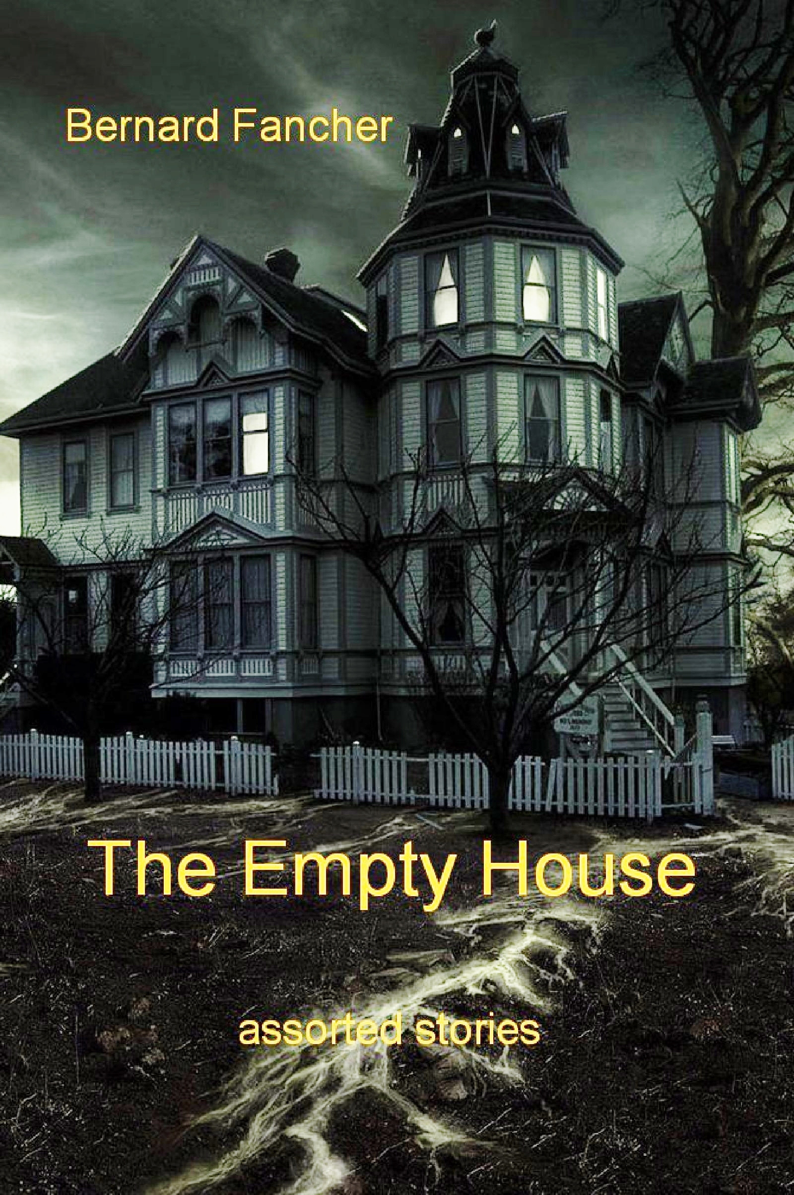 The Empty House, assorted stories