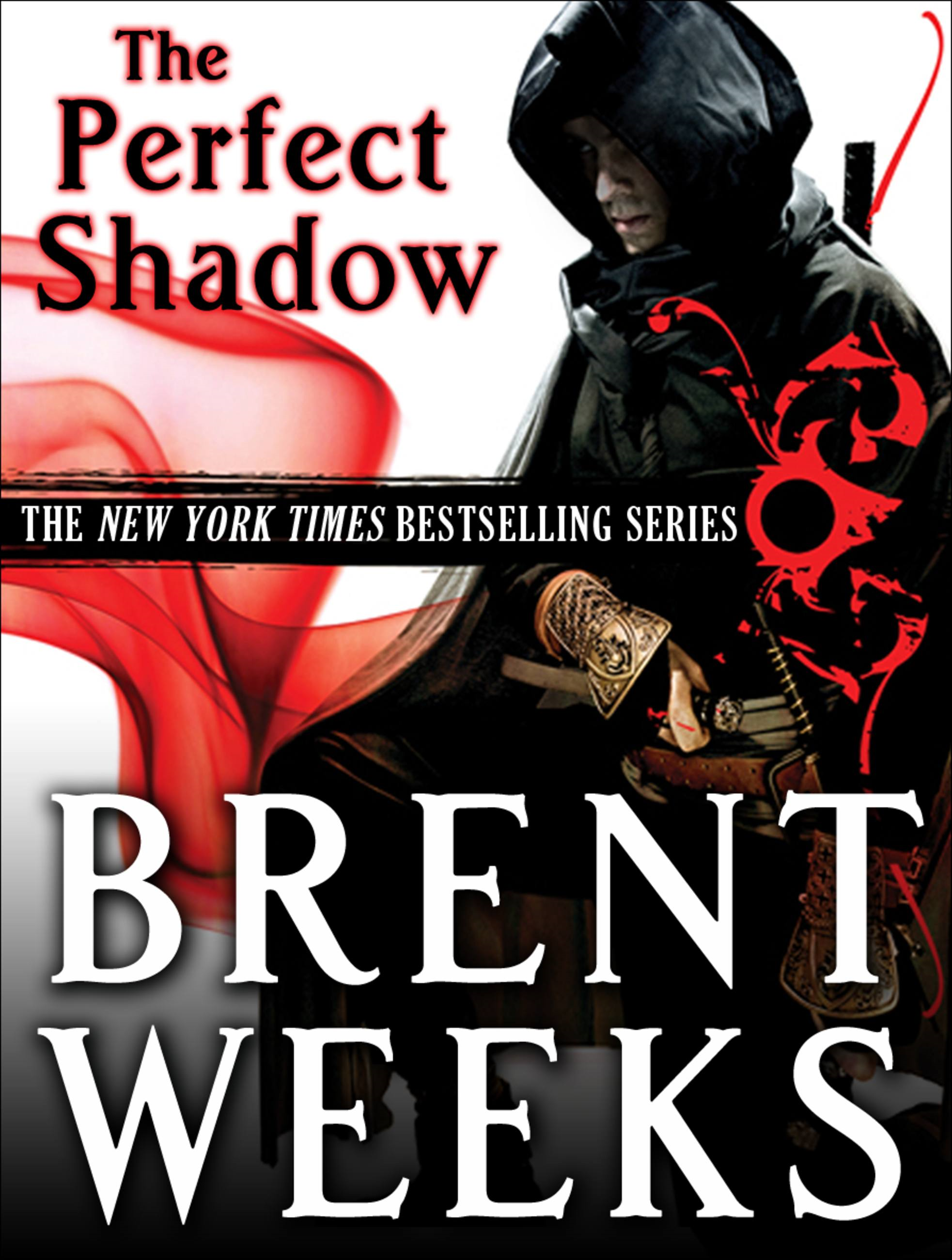 Perfect Shadow By: Brent Weeks