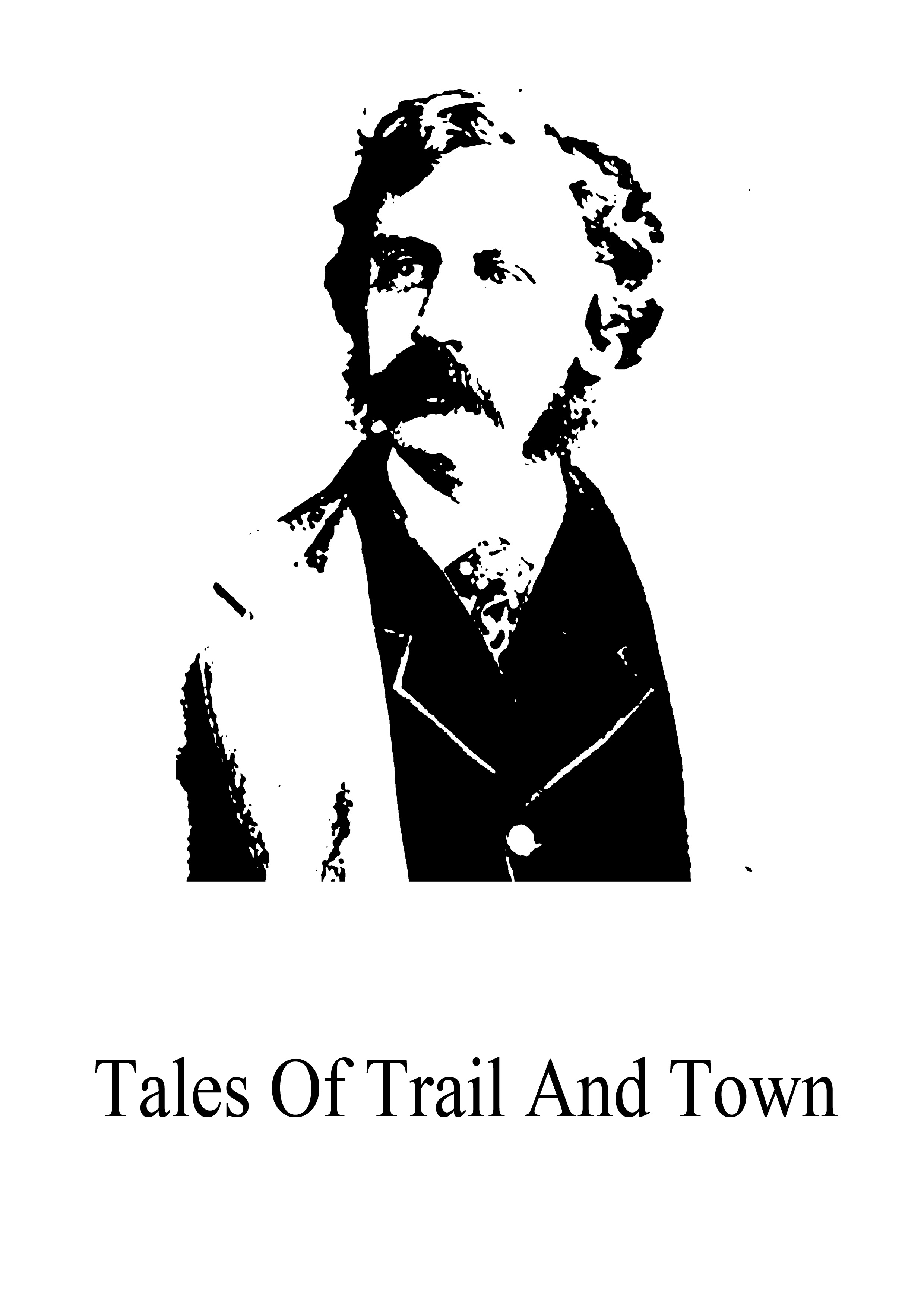 Bret Harte - Tales Of Trail And Town
