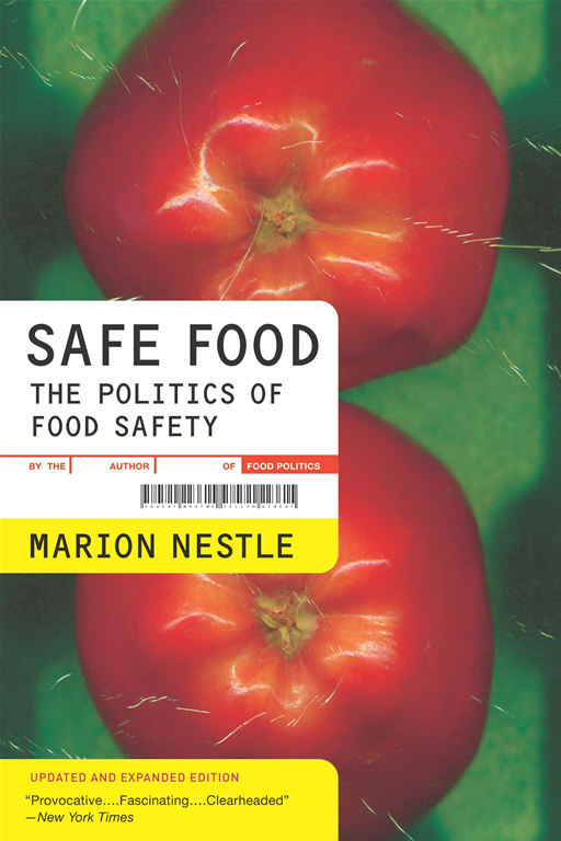 Safe Food By: Marion Nestle