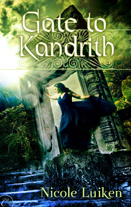 Gate to Kandrith By: Nicole Luiken