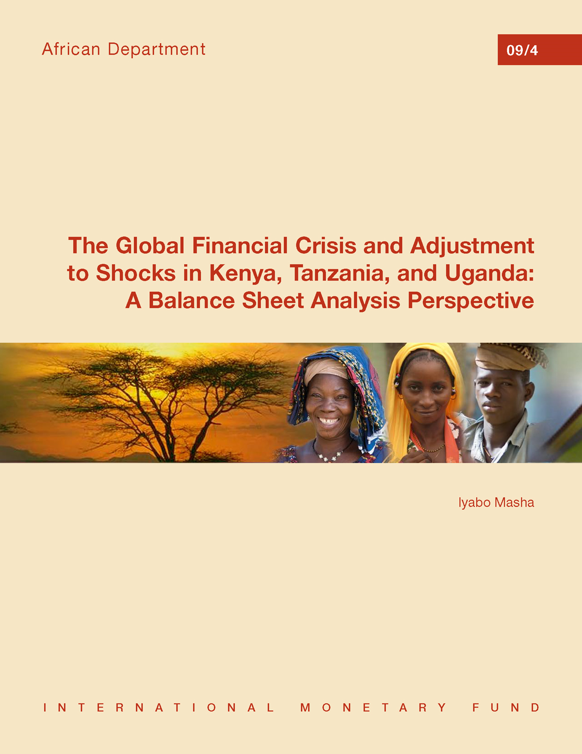 The Global Financial Crisis and Adjustment to Shocks in Kenya, Tanzania, and Uganda: A Balance Sheet Analysis Perspective