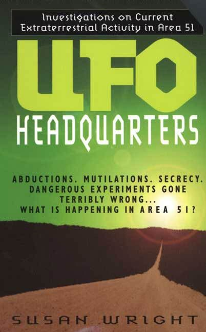 UFO Headquarters By: Susan Wright