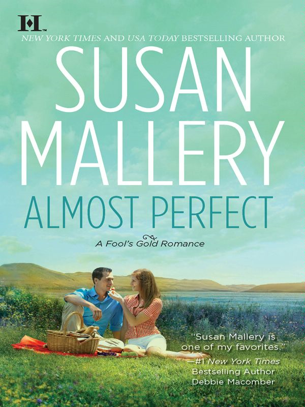 Almost Perfect By: Susan Mallery