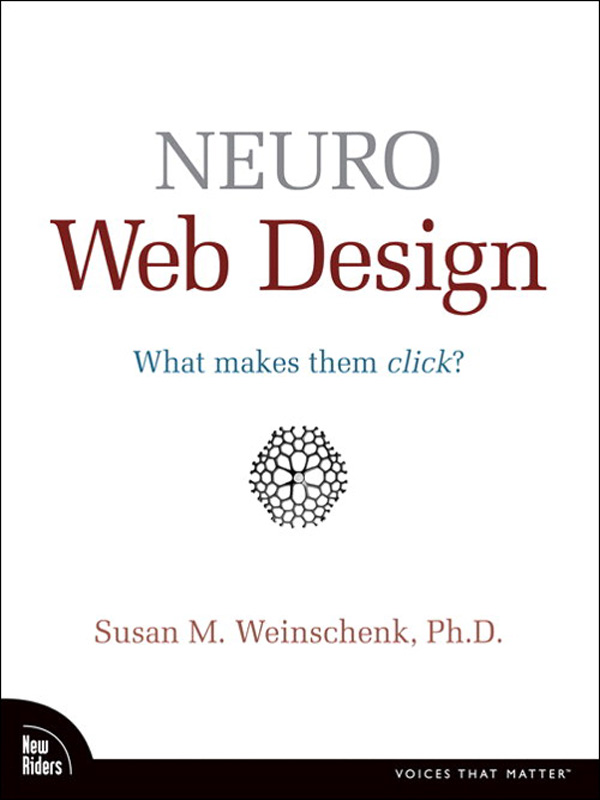 Neuro Web Design By: Susan Weinschenk