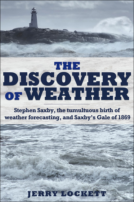 The Discovery of Weather By: Jerry Lockett