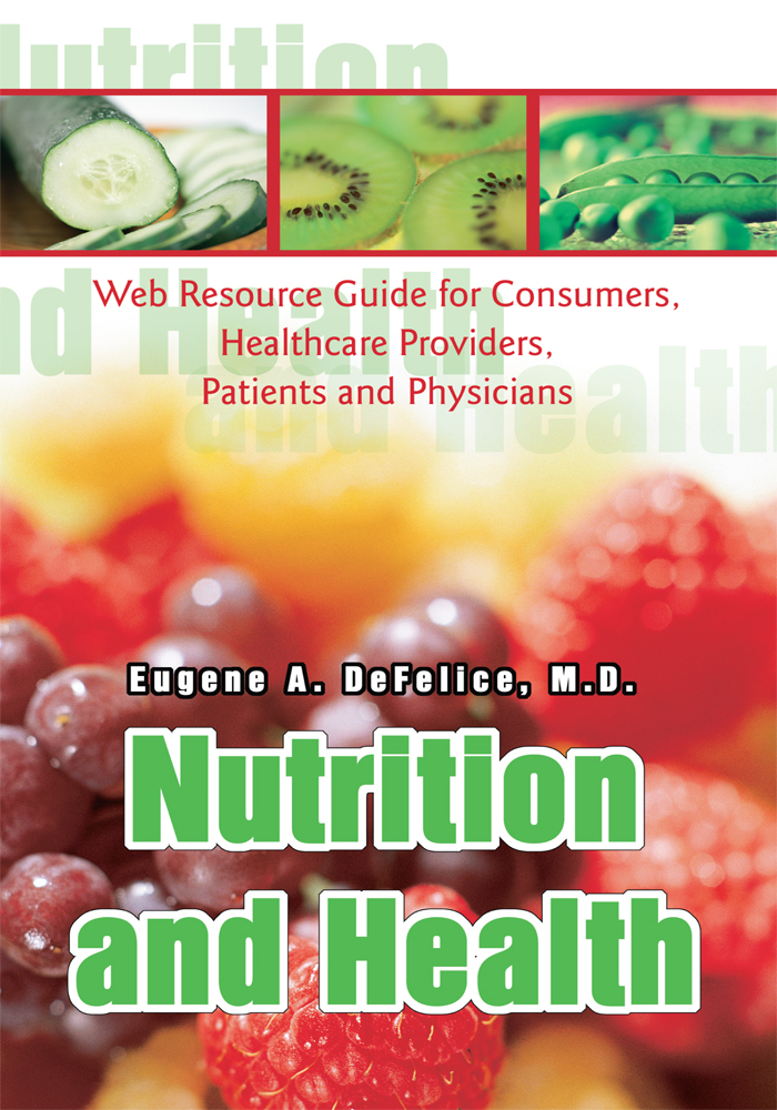 Nutrition and Health By: Eugene DeFelice