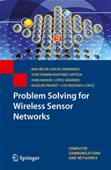 Problem Solving For Wireless Sensor Networks: