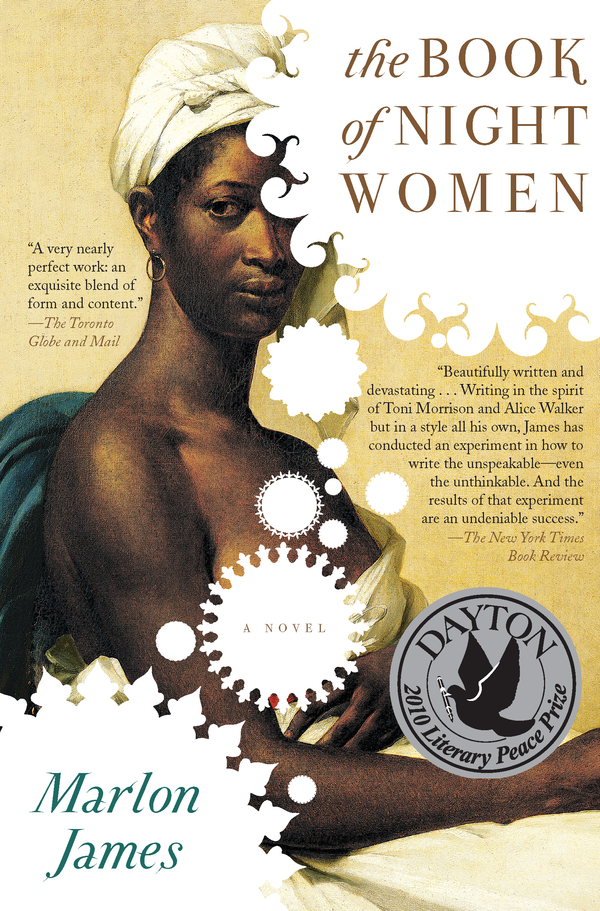 The Book of Night Women By: Marlon James