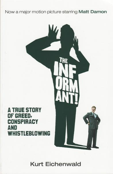 The Informant By: Kurt Eichenwald