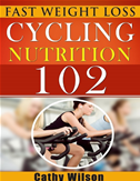 Cycling For Nutrition 102: Fast Weight Loss