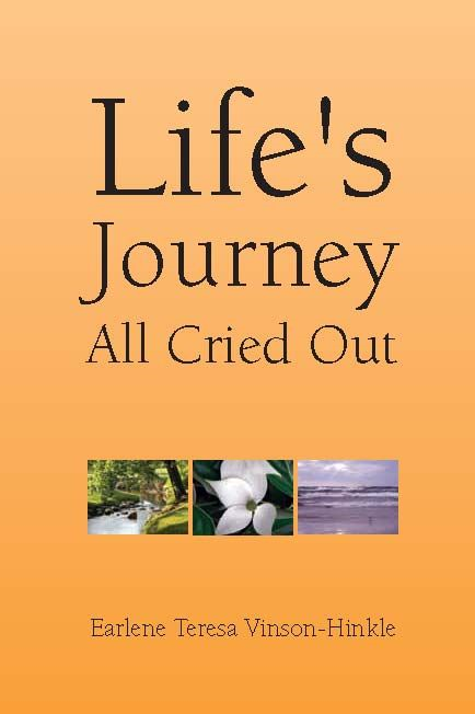 Life's Journey All Cried Out