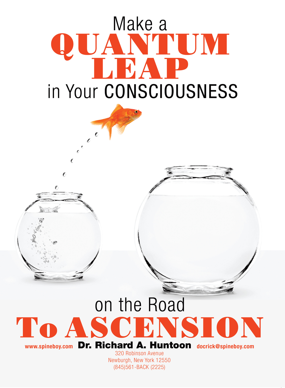 Make a Quantum Leap in Your Consciousness on the Road To Ascension By: Dr. Richard A. Huntoon
