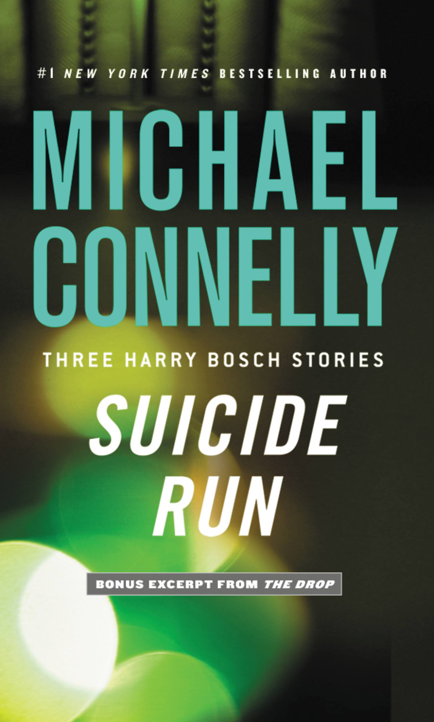 Suicide Run By: Michael Connelly
