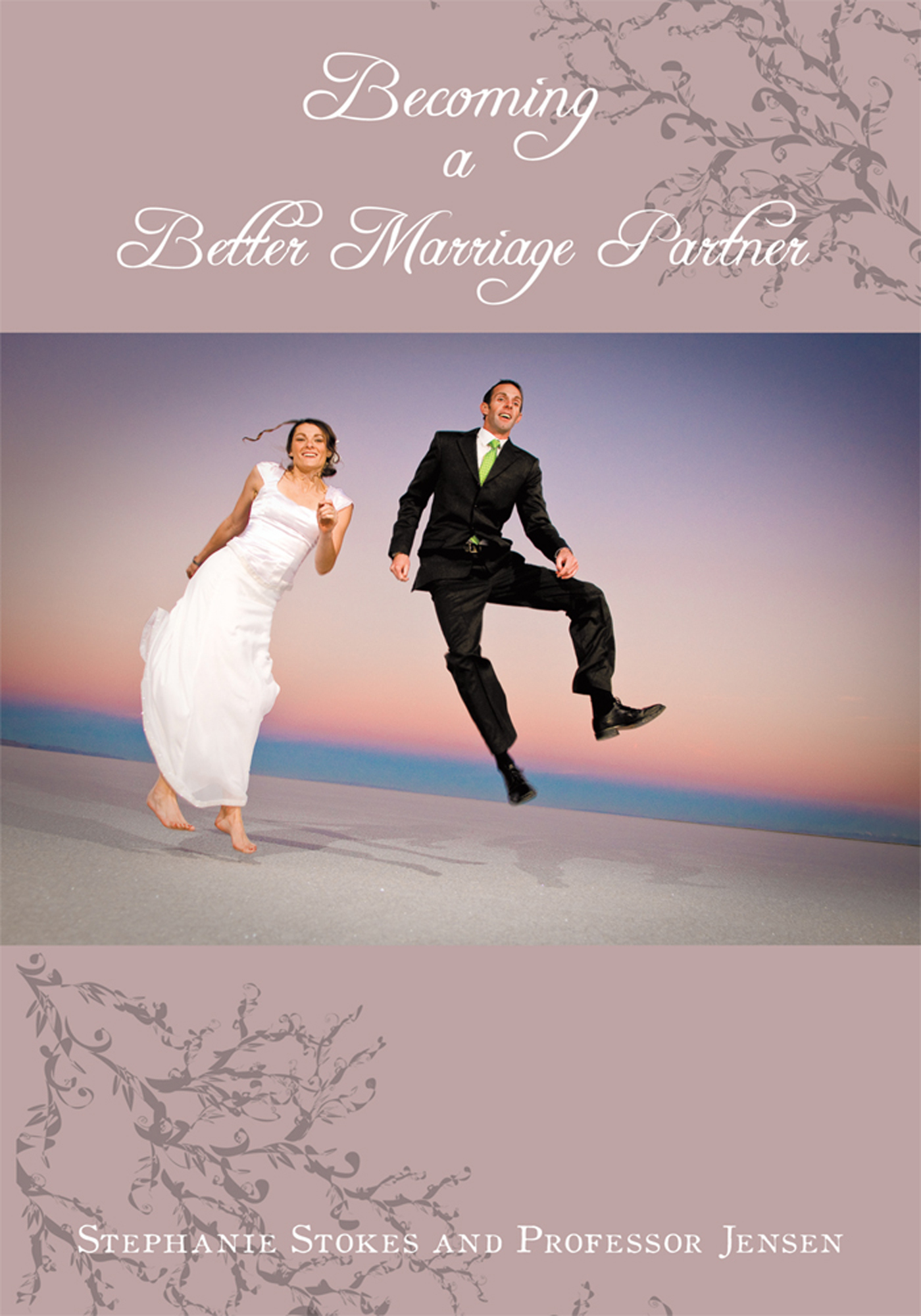 Becoming A Better Marriage Partner