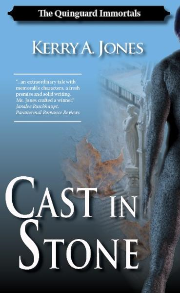 Cast In Stone By: Kerry A. Jones