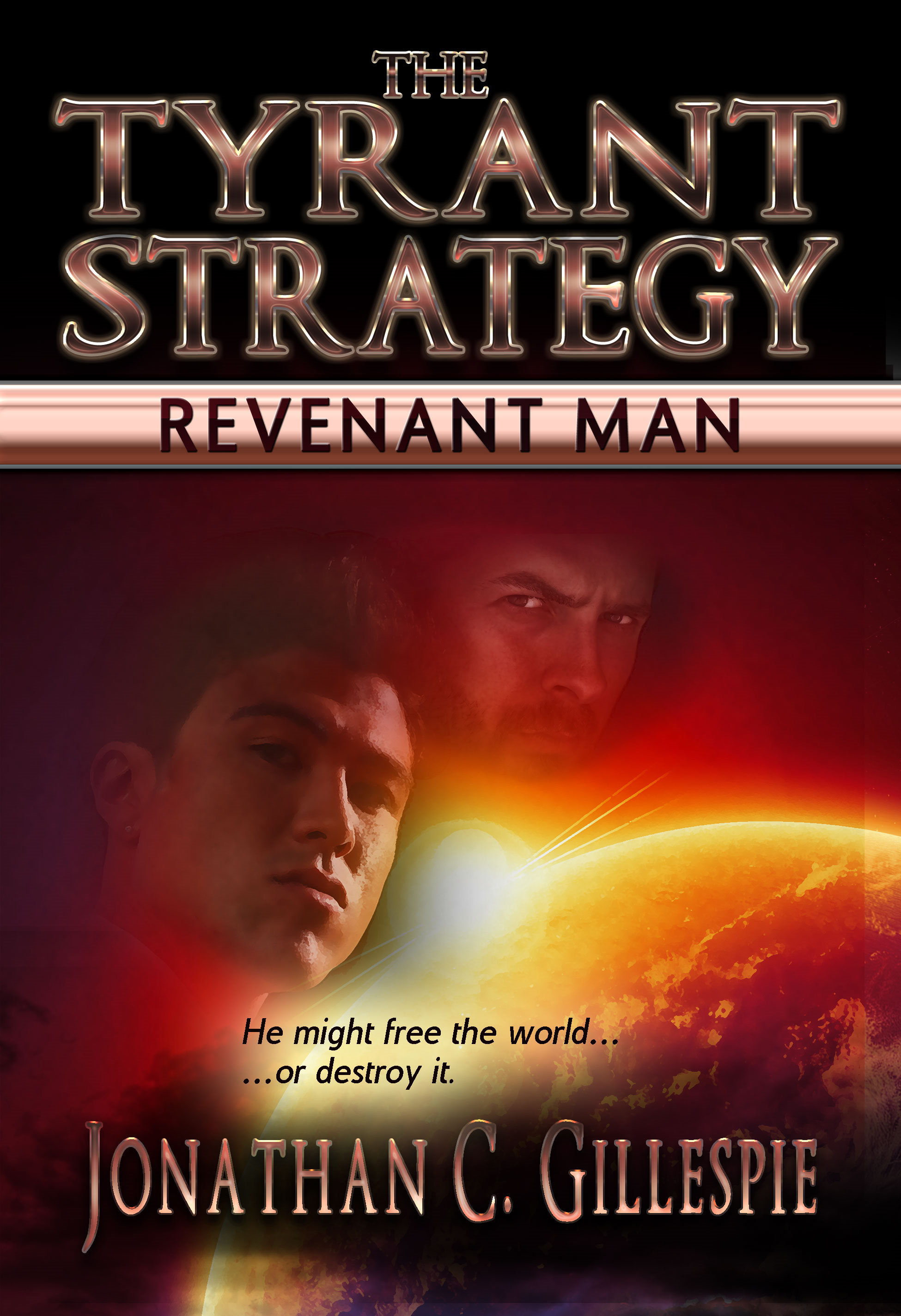 The Tyrant Strategy: Revenant Man