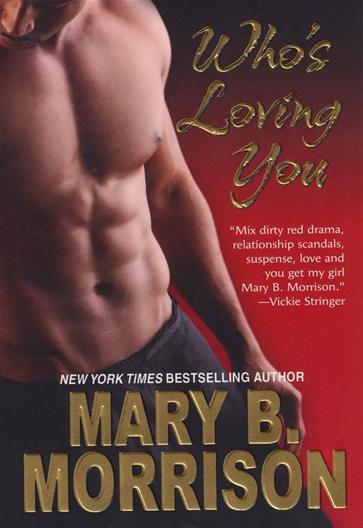 Who's Loving You By: Mary B. Morrison